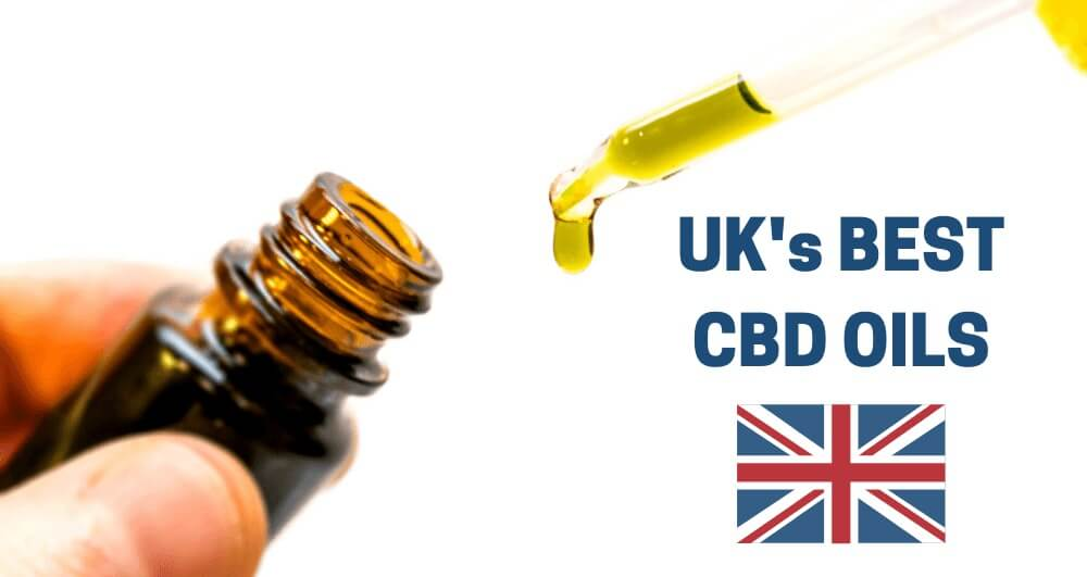 UK's 7 Best CBD Oils You Can Buy in 2019