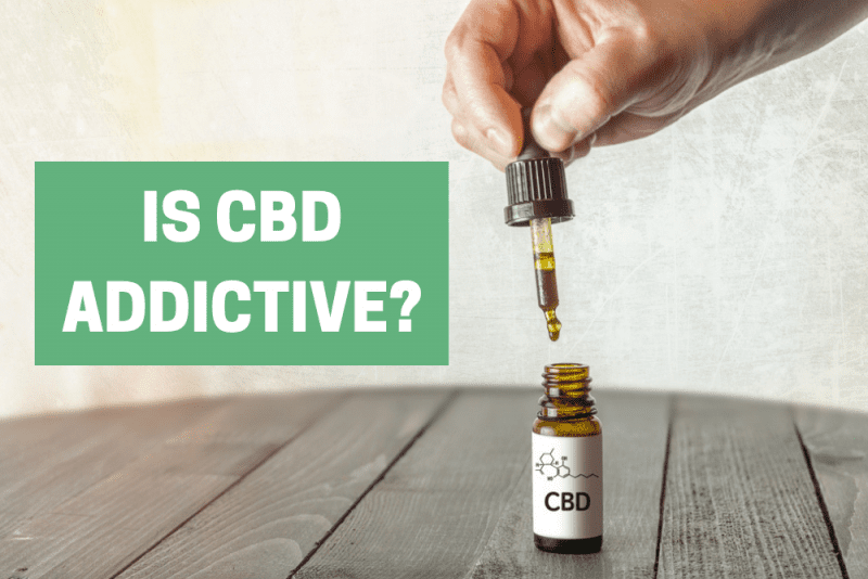 Is CBD Addictive